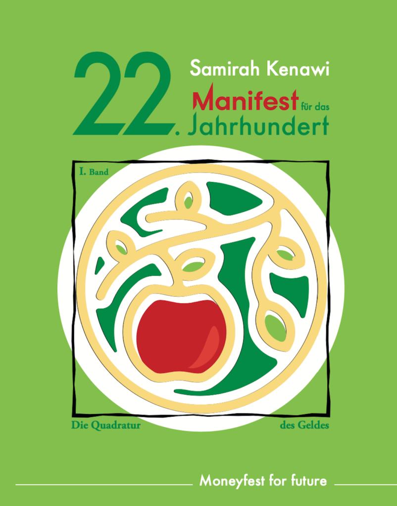 Cover Manifest für das 22. Jahrhundert, 1. Band, Die Quadratur des Geldes